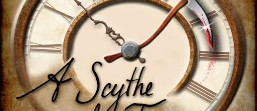 a clock that says a scythe of time