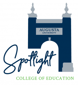 """logo of the """"College of Education Spotlight"""" event, featuring the Augusta University archway"""